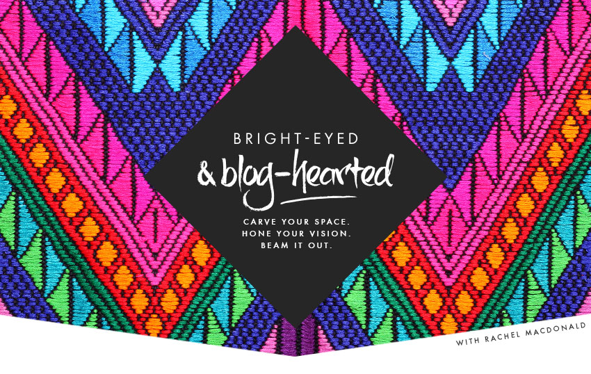 Bright-eyed and Blog-hearted